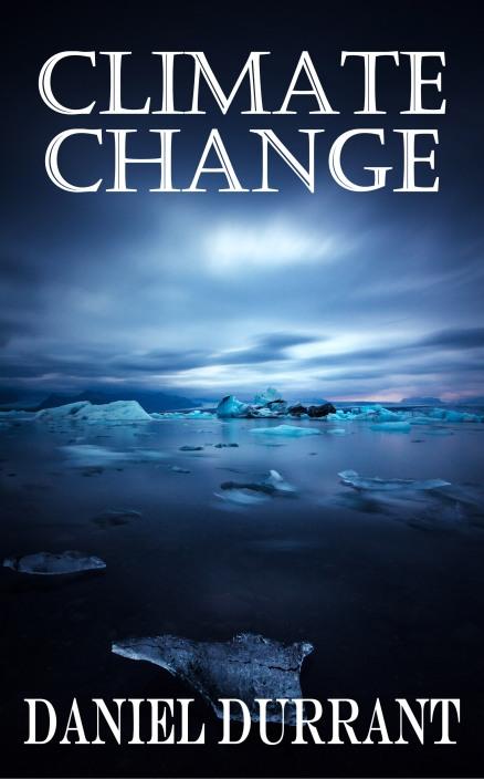 ClimateChange_DanielDurrant_Final_cover_front